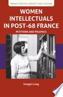 Women Intellectuals in Post 68 France