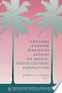 Language Learning Strategies Around the World