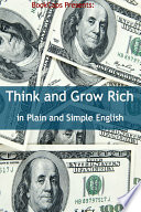 Think and Grow Rich in Plain and Simple English  Annotated