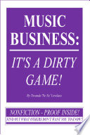 Music Business  It s a Dirty Game  Book PDF