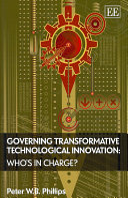 Governing Transformative Technological Innovation