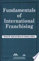 Fundamentals of International Franchising