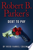 Robert B  Parker s Debt to Pay