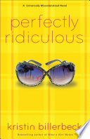 Perfectly Ridiculous  My Perfectly Misunderstood Life Book  3