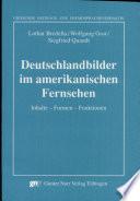 Deutschlandbilder im amerikanischen Fernsehen