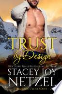 Trust by Design  Colorado Trust Series   2
