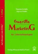 Guerilla-Marketing für Unternehmertypen
