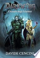 Darkwing vol  2   L Armata degli Scheletri ed  Redux
