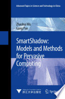 Smartshadow Models And Methods For Pervasive Computing