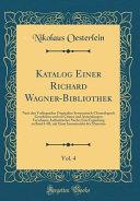 Katalog Einer Richard Wagner-Bibliothek, Vol. 4
