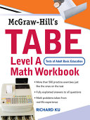 TABE  Test of Adult Basic Education  Level A Math Workbook   The First Step to Lifelong Success