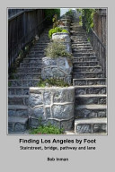 Finding Los Angeles by Foot