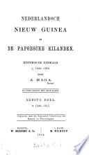 Nederlandsch Nieuw Guinea En De Papoesche Eilanden