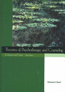 Theories of Psychotherapy and Counseling Explanation Of Individual Theories Sharf S Book Introduces Students