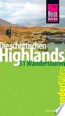 Reise Know How Wanderf  hrer Die schottischen Highlands