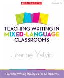 Teaching Writing in Mixed Language Classrooms