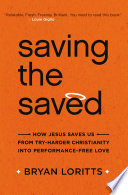 Ebook Saving the Saved Epub Bryan Loritts Apps Read Mobile