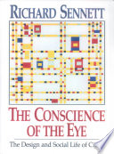 The Conscience of the Eye  The Design and Social Life of Cities
