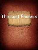 The Last Phoenix Unwinnable Two Front War In This Gripping And