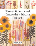 Three Dimensional Embroidery Stitches