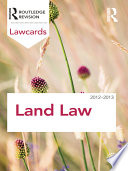 Land Law Lawcards 2012 2013