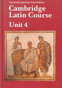 Cambridge Latin Course Unit 4 Student's book North American edition