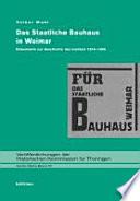 Das staatliche Bauhaus in Weimar