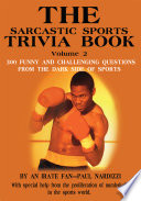 The Sarcastic Sports Trivia Book