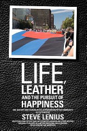 Life  Leather and the Pursuit of Happiness  Life  History and Culture in the Leather Bdsm Fetish Community