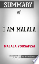 Summary of I am Malala by Malala Yousafzai   Conversation Starters