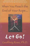 download ebook when you reach the end of your rope, let go! pdf epub