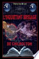 L'INQUIETANT MESSAGE DE CHILBOLTON