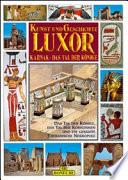 Luxor, Karnak, das Tal der Könige