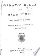 Barnaby Rudge  and Hard Times