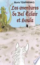Bel Eclair et Houla