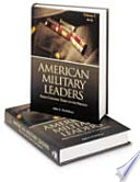 American Military Leaders: A-L. v. 2. M-Z