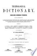 Technologisches Wörterbuch in deutscher, französischer und englischer Sprache