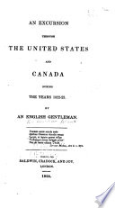 An Excursion Through the United States and Canada During the Years 1822 23