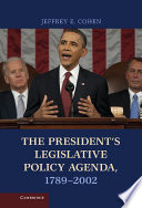 The President s Legislative Policy Agenda  1789   2002