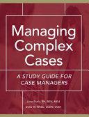 Managing Complex Cases