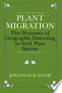 Plant Migration And Fossil Evidence Jonathan D Sauer Provides