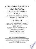 Espa  a restauradora   libro I  Ilustraciones preliminares contra los padres Florez y Risco