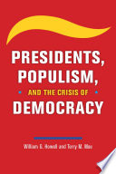 Book Presidents  Populism  and the Crisis of Democracy