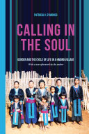 Calling in the Soul The Hmong Use To Guide The Soul Of