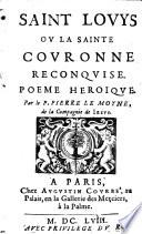 Saint Lovys ou la sainte couronne reconquise  Poeme heroique