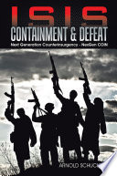 ISIS Containment   Defeat
