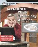 TechTV Leo Laporte s 2004 Technology Almanac