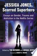 Jessica Jones Scarred Superhero