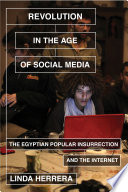 Revolution In The Age Of Social Media : ...