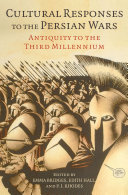 Cultural Responses To The Persian Wars book